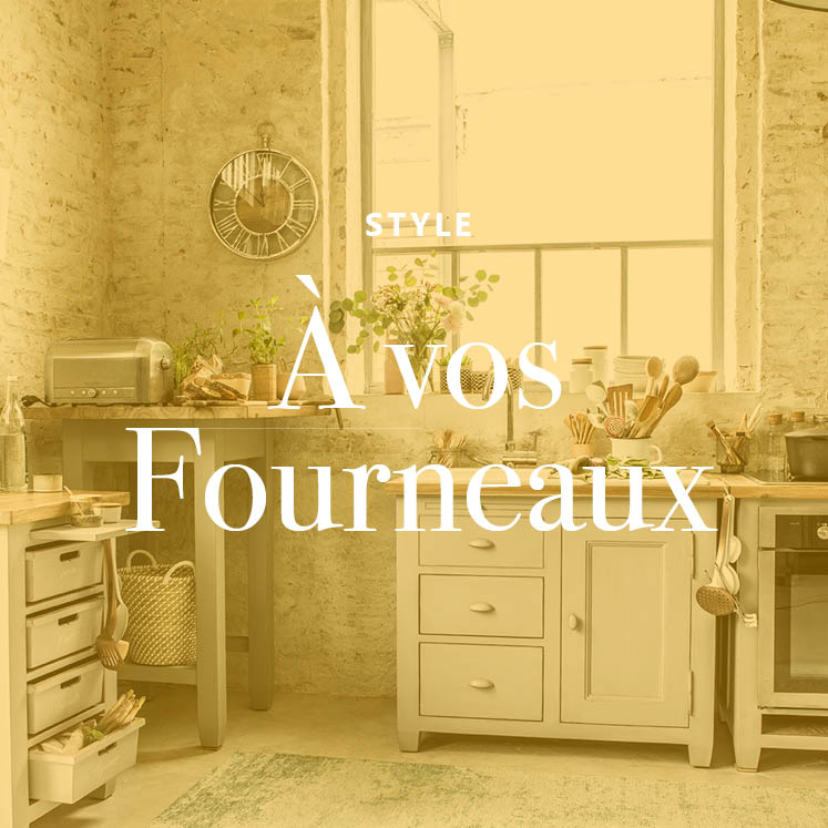 Style brocante - A vos fourneaux